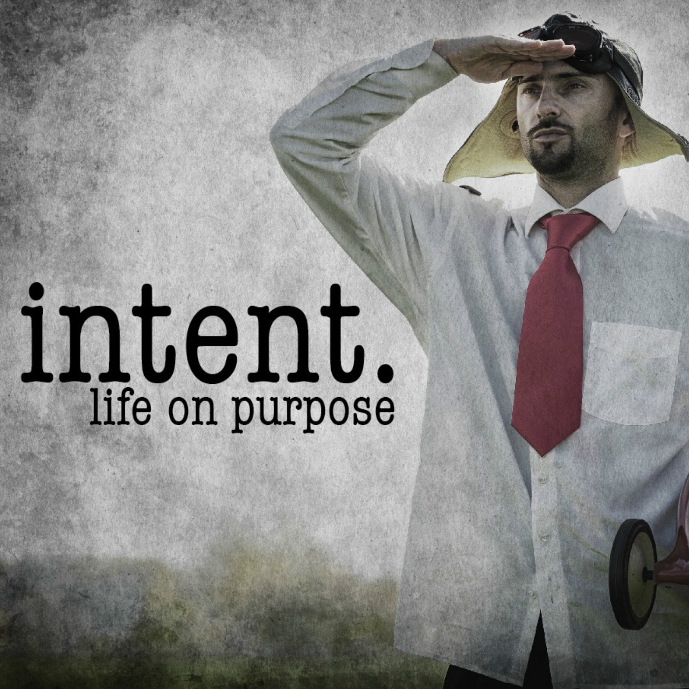 Intent pt. 4: Intentional Thinking