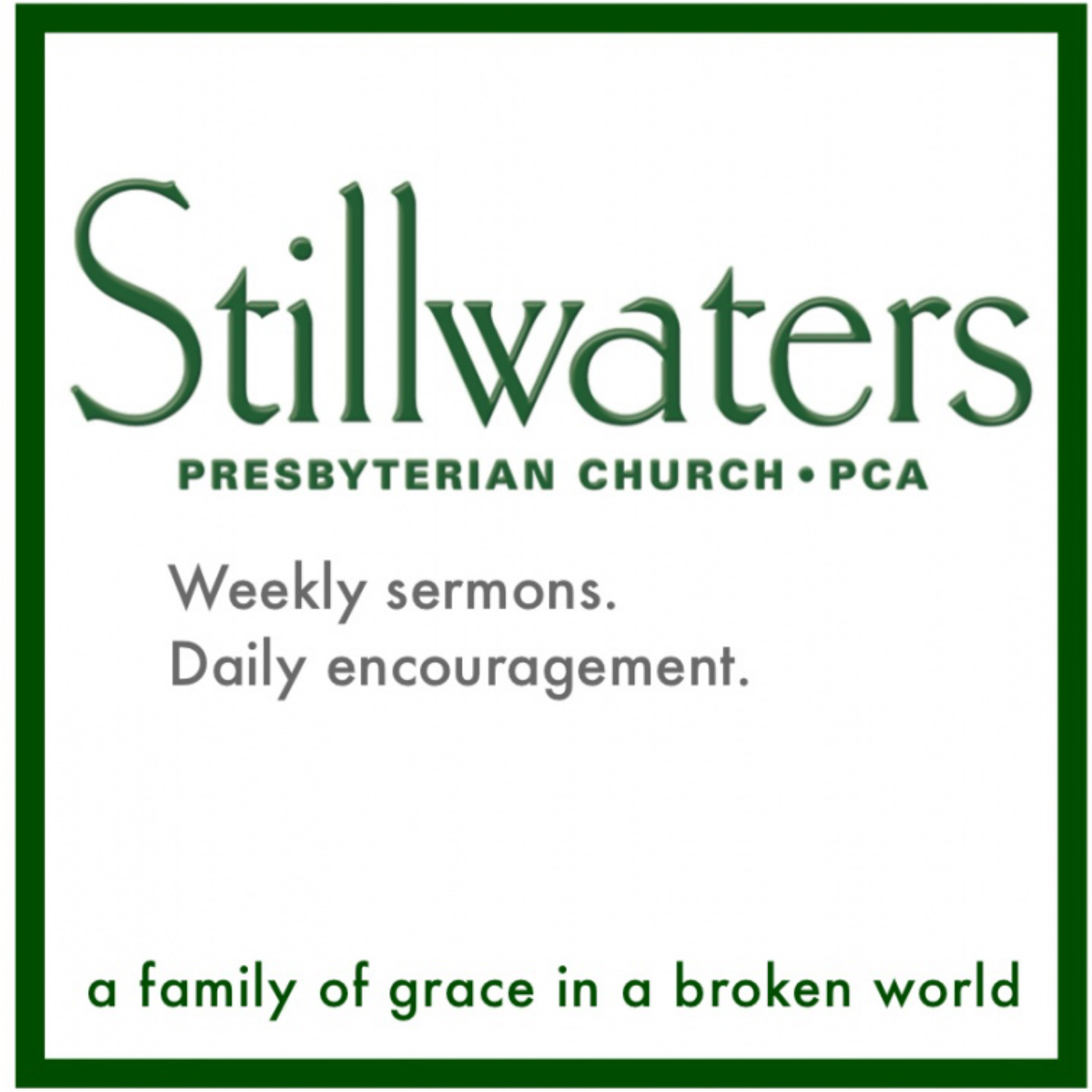 Sermons at Stillwaters Presbyterian Church (PCA)