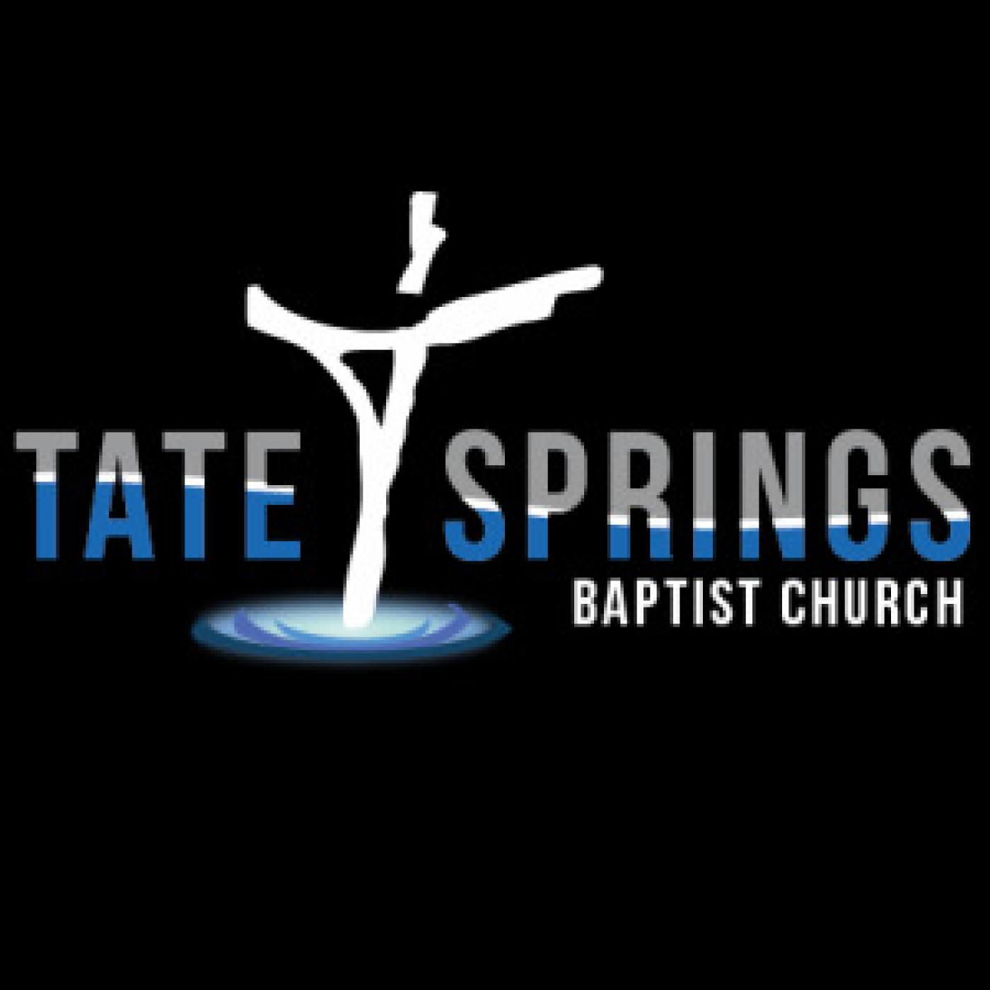 Tate Springs Sermon Audio