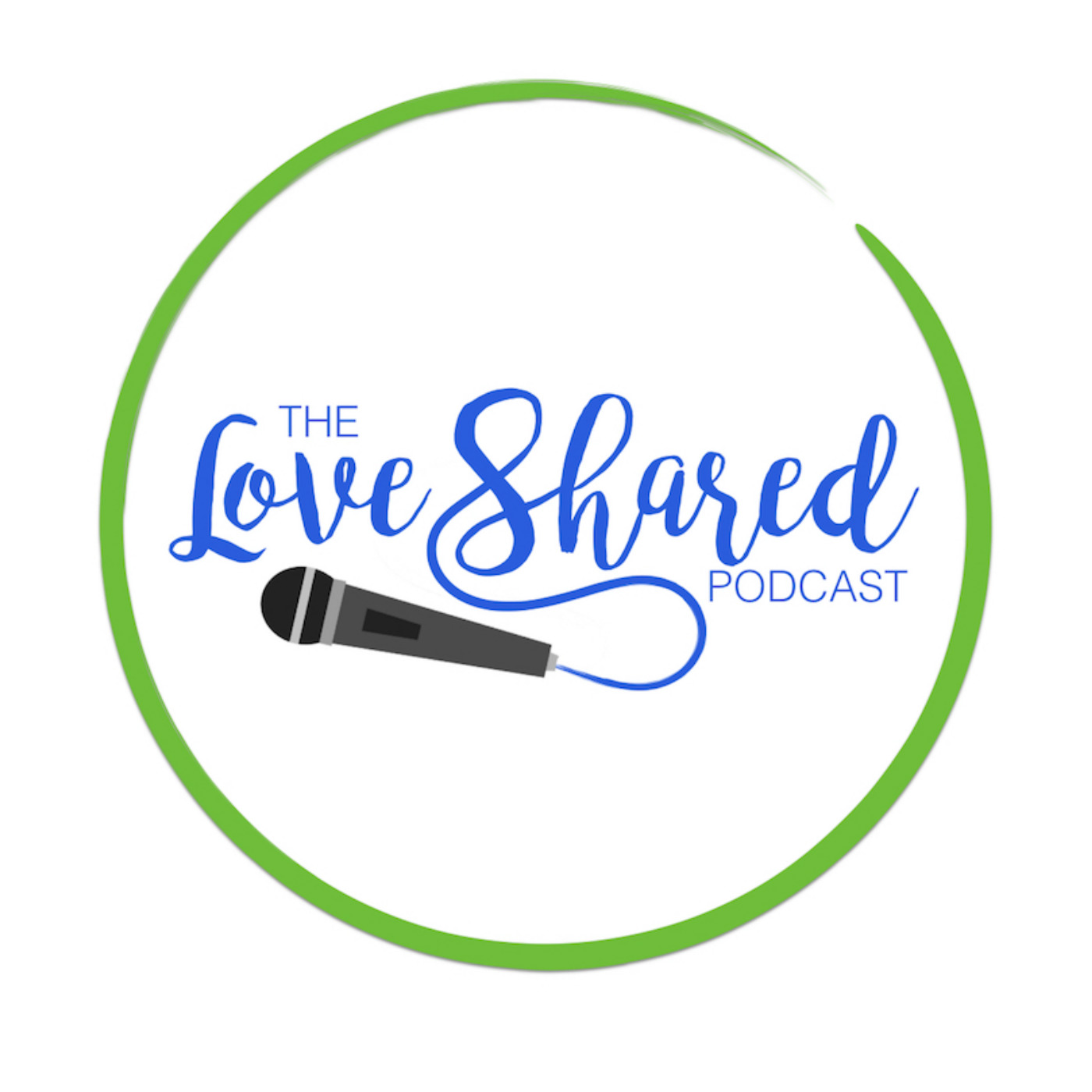 The Love Shared Podcast