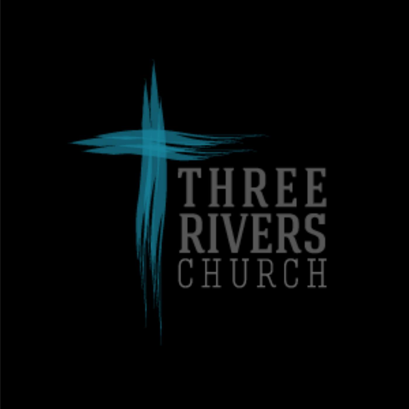 Three Rivers  Church - Unity Campus