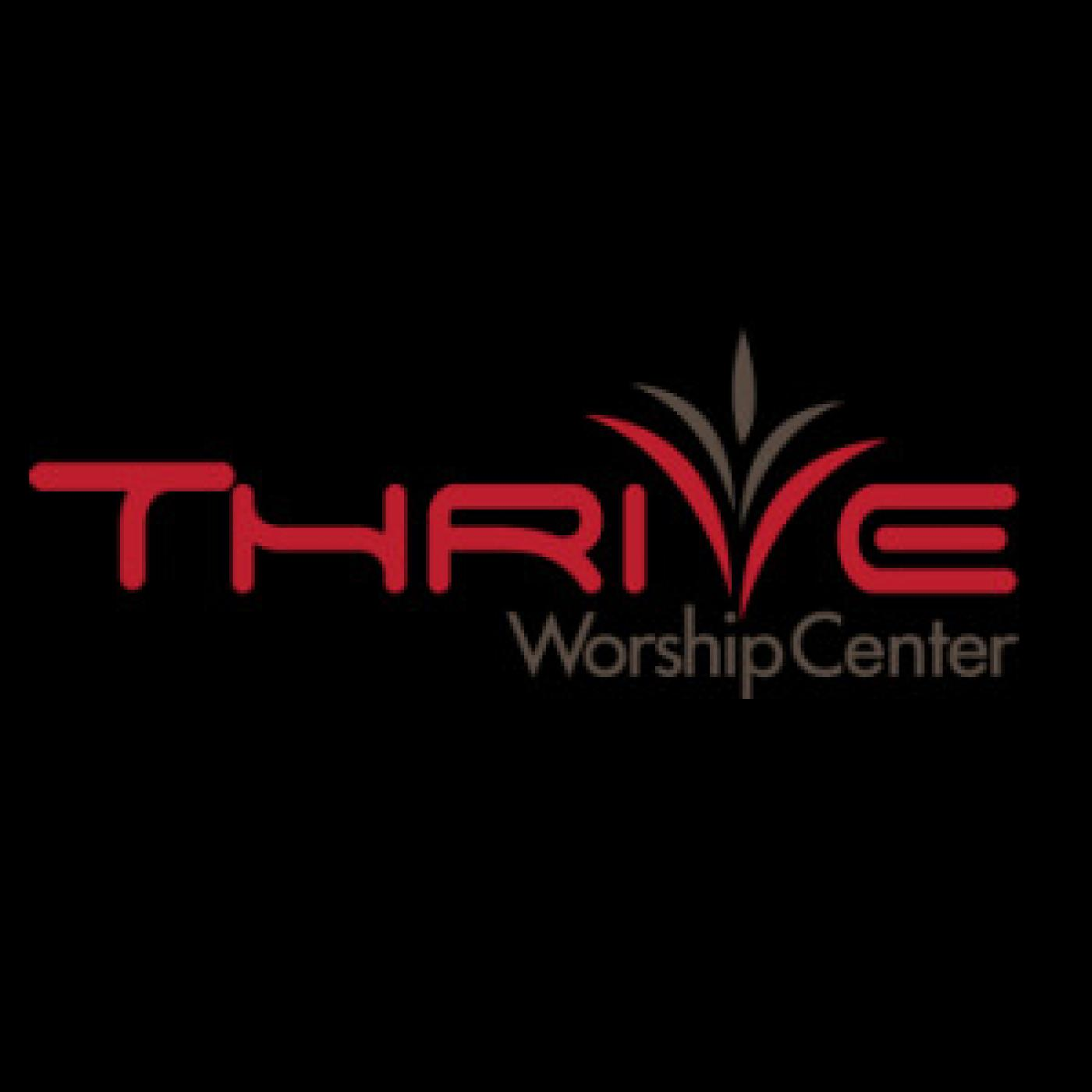 Thrive Worship Center Audio Podcast