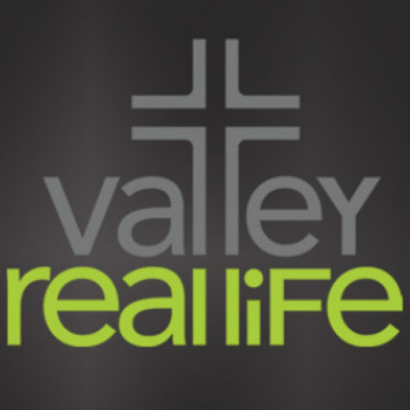 Valley Real Life  - Audio